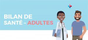Bilan de santé - Adultes